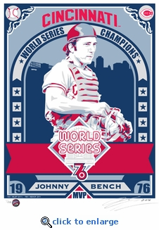 Johnny Bench 1976 World Series Champions Sports Propaganda Handmade LE Serigraph - Reds