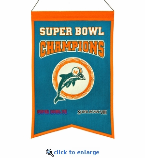 Miami Dolphins Super Bowl Champions Wool Banner (14 x 22)