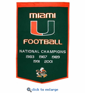 Miami Hurricanes National Champions Dynasty Wool Banner (24 X 36)