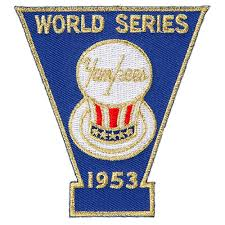 New York Yankees 1953 World Series Champions Commemorative Embroidered Patch