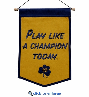 Notre Dame Fighting Irish Play Like A Champion Today Wool Banner (12 x 18)