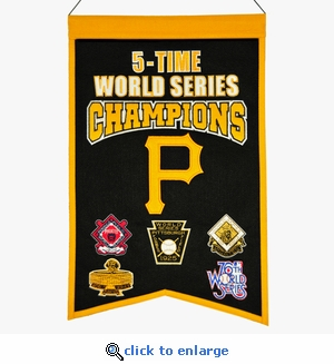 Pittsburgh Pirates 5-Time World Series Champions Wool Banner (14 x 22)