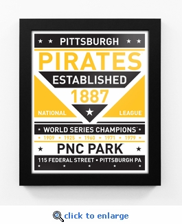 Pittsburgh Pirates Dual Tone Team Sign Print Framed