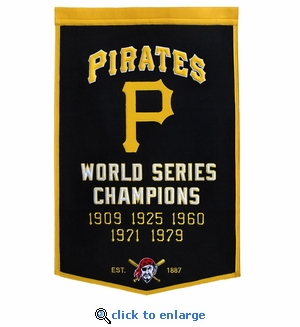 Pittsburgh Pirates World Series Dynasty Wool Banner (24 x 36)