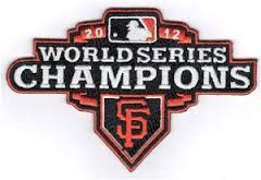 San Francisco Giants 2012 World Series Champions Commemorative Embroidered Patch