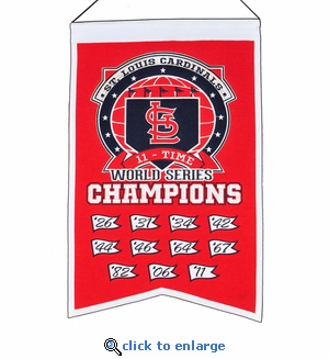 St Louis Cardinals 11-Time World Series Champions Wool Banner (14 x 22)