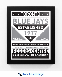 Toronto Blue Jays Black and White Team Sign Print Framed