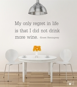 Drink More Wine Ernest Hemingway Wall Decal Quote