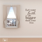 Faith Bigger Than Fear - Wall Decals