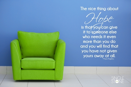 Hope - Maya Angelou Quote - Wall Decals