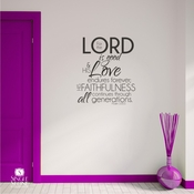 Psalm 100:5 Lord is Good - Wall Decals