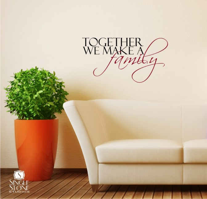 Together we make a family wall decals wall decals for Decoration word