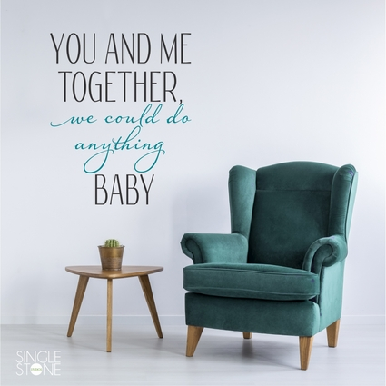 You And Me Together - Wall Decal Quote