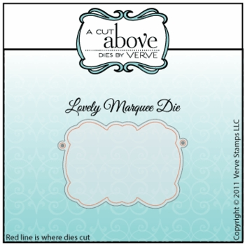 Lovely Marquee Die