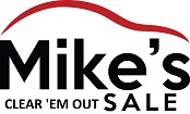 Mikes Clear Em Out Sale