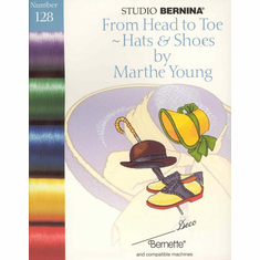 Studio Bernina Deco From Head to Toe Hats and Shoes Embroidery #128