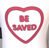 BEAUTY FOR ASHES CHOOSE JESUS BE SAVED WHITE LS T-SHIRT