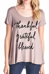Ladies Thankful Grateful Blessed Mocha T Shirt - Color Choice