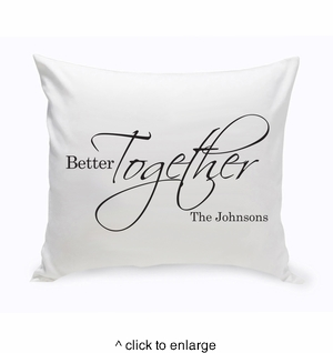 Personalized Better Together Throw Pillow - click to enlarge