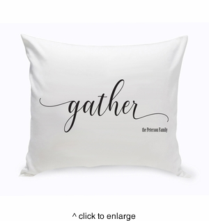 Personalized Modern Farmhouse Gather Throw Pillow - click to enlarge