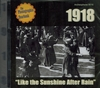 1918  �  Like the Sunshine after Rain   (Archeophone 9018)