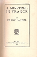 A Minstrel in France   (Harry Lauder)