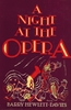 A Night at the Opera   (Barry Hewlitt-Davies)  0-312-57276-X