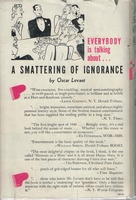 A Smattering of Ignorance        (Oscar Levant)