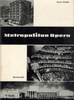 The History of a Music Center, The Metropolitan Opera House  (Artur Holde)