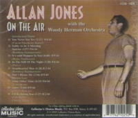 Allan Jones on the Air, w.Woody Herman Orch.  (Collectors' Choice CCM-1025)