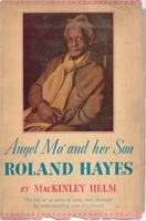 Angel Mo' and Her Son,  Roland Hayes    (MacKinley Helm)