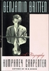 Benjamin Britten - a biography (Humphrey Carpenter)  9780684195698