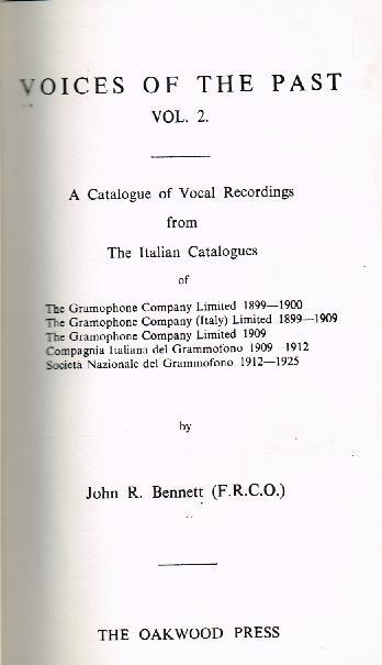 Voices of the Past, Vol.II - HMV Italian Catalogue (John R. Bennett )