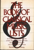 Book of Classical Music Lists  (Kupferberg)  (0-8160-1163-X)