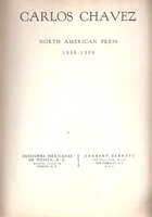 Carlos Chavez,  North American Press, 1936-1950
