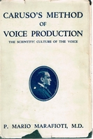 Caruso's Method of Voice Production    (Mario Marafioti)