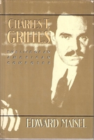 Charles T. Griffes    (Edward Maisel)     (0394540816)