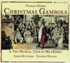 Christmas Gambols;  The Musical Tour of Mr Didbin (Charles Didbin)  (Retrospect Opera RO 003)