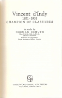 d'Indy, Champion of Classicism   (Demuth)   (0-8371-6895-3)