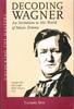 Decoding Wagner    (Thomas May)    1-57467-097-2