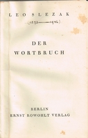 Der Wortbruch  (The Broken Promise)   (Leo Slezak)