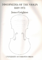Discopaedia of the Violin, Original Edition  -  James Creighton   0802018106