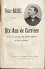Dix ans de Carrier   (Victor Maurel)  -  Original Edition