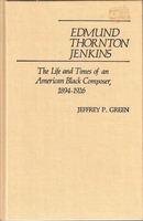 Edmund Thornton Jenkins  (Jeffery P. Green) (0-313-23253-9)