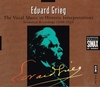 Edvard Grieg - Vocal Music, Historic Interpretations   (3-Simax PSC 1810)