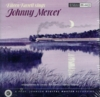 Eileen Farrell;  Loonis McGlohon  -  Johnny Mercer   (Reference Recordings RR-44)