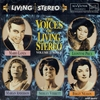 The Voices of Living Stereo      (RCA Living Stereo 68167)