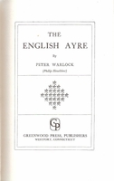 English Ayre  -   Peter Warlock   (Heseltine)    (8371-4237-7)