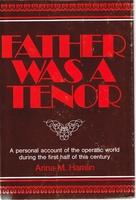Father was a Tenor     (Anna M. Hamlin)     (0-682-48956-5 )