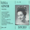 Leyla Gencer, Vol. I             (Myto 951.122)